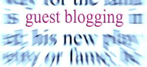 The Importance Of Guest Blogging